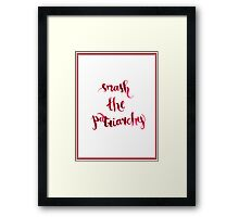 Smash The Patriarchy Framed Print