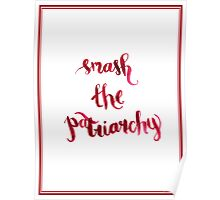 Smash The Patriarchy Poster