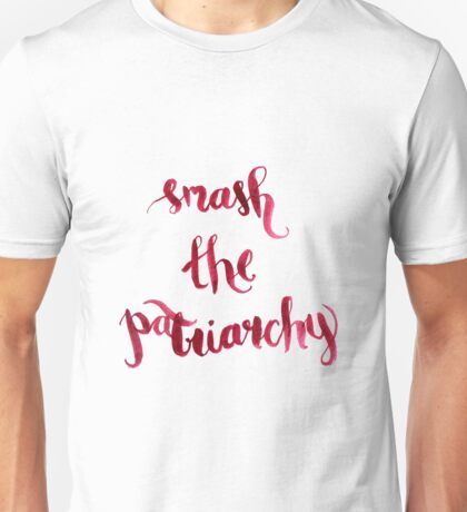 Smash The Patriarchy Unisex T-Shirt