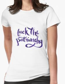 F*ck The Patriarchy (NSFW) Womens Fitted T-Shirt