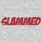 Slammed Red (Sticker / T-Shirt) by vincepro76