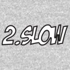 2.Slow Volkswagen (Sticker / T-Shirt) by vincepro76