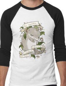 Be Gentle T-Shirt