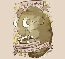 Be Hopeful Unisex T-Shirt