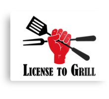 License to Grill Metal Print