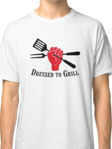 Dressed to Grill Classic T-Shirt