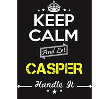 CASPER KEEP CLAM AND LET  HANDLE IT - T Shirt, Hoodie, Hoodies, Year, Birthday Photographic Print