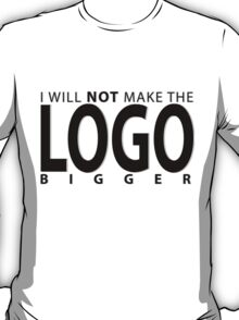 Need a bigger logo? T-Shirt
