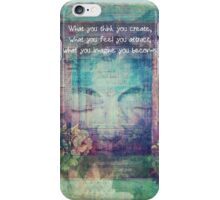 Inspiring Buddha quote about positive thinking iPhone Case/Skin