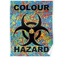 Colourhazard Poster