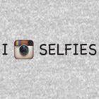 I Instagram Selfies (chalkboard) by MunschkinMedia
