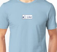 Like Button Unisex T-Shirt