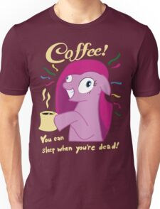 Coffee! Pinkie Pie Unisex T-Shirt