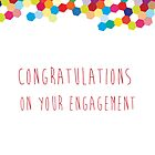 Congratulations on your engagement by drunkonwater