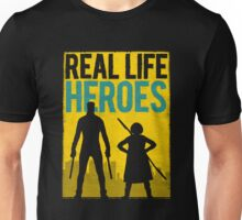 Real Life Heroes (V.1) Unisex T-Shirt