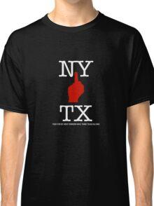 NY FU TX Classic T-Shirt
