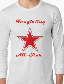 Fangirling All-Star Tee Long Sleeve T-Shirt