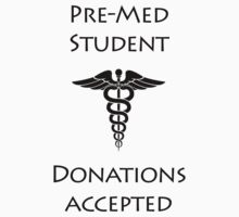 Support a Pre-Med Student Kids Clothes