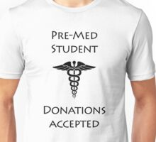 Support a Pre-Med Student Unisex T-Shirt