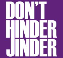 Don't Hinder Jinder by Bob Buel
