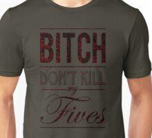 "Bitch don't kill my fives - Jordan 5 ""Fear Pack"" match - olive base T-Shirt"