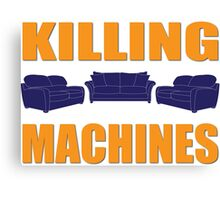 Killing Machines Canvas Print