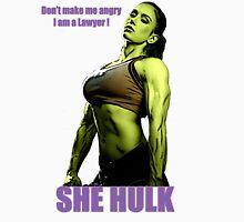 She Hulk, Don't make me angry I am a Lawyer! T-Shirt