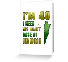 40th Birthday For Golf Lovers Greeting Card