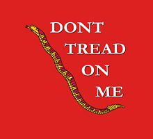 Don't Tread On Me (white letters version) Unisex T-Shirt