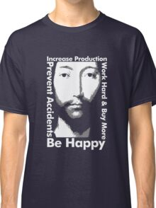 OMM 0000 THX -1138 Be Happy Classic T-Shirt