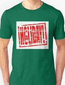 Holiday! T-Shirt