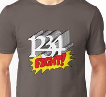 1 2 3 4 Fight! Unisex T-Shirt
