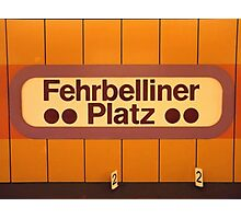 Fehrbelliner Platz Photographic Print