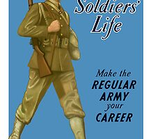 Soldier's Life -- Make The Regular Army Your Career by warishellstore