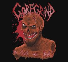Goregrind - In Gore We Rot! by Luke Kegley
