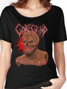Goregrind - In Gore We Rot! Women's Relaxed Fit T-Shirt