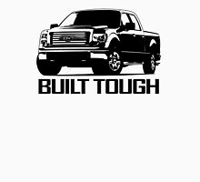Built Tough - Ford Pick up Truck Unisex T-Shirt