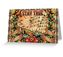 Stay True - Work Hard - Have Faith Greeting Card