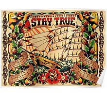 Stay True - Work Hard - Have Faith Poster