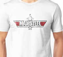 Custom Top Gun Style - Max Steel Unisex T-Shirt
