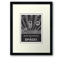Space adventures, In Space!  Framed Print