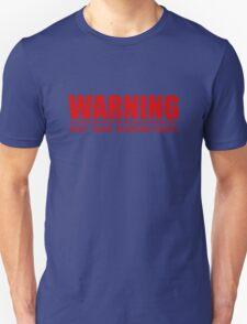 warning - may take sudden naps - red Unisex T-Shirt