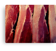 Why bacon of course Canvas Print