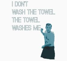 Who Washes a Towel? by HWilso