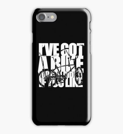 I've Got A Bike (White) iPhone Case/Skin
