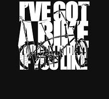I've Got A Bike (White) Unisex T-Shirt