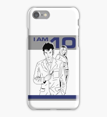 I am 10 Are You iPhone Case/Skin