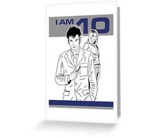 I am 10 Are You Greeting Card