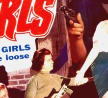 Gang Deb Gun Girls  Sticker