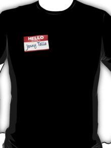 Hello My Name Is Jenny Tallia T-Shirt